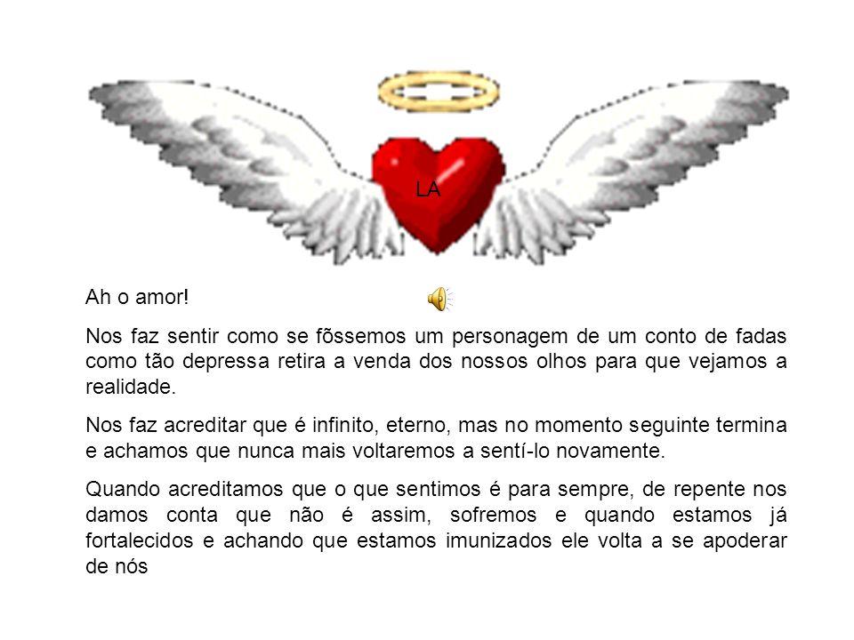 LA Ah o amor!