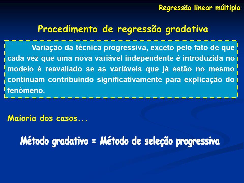Procedimento de regressão gradativa