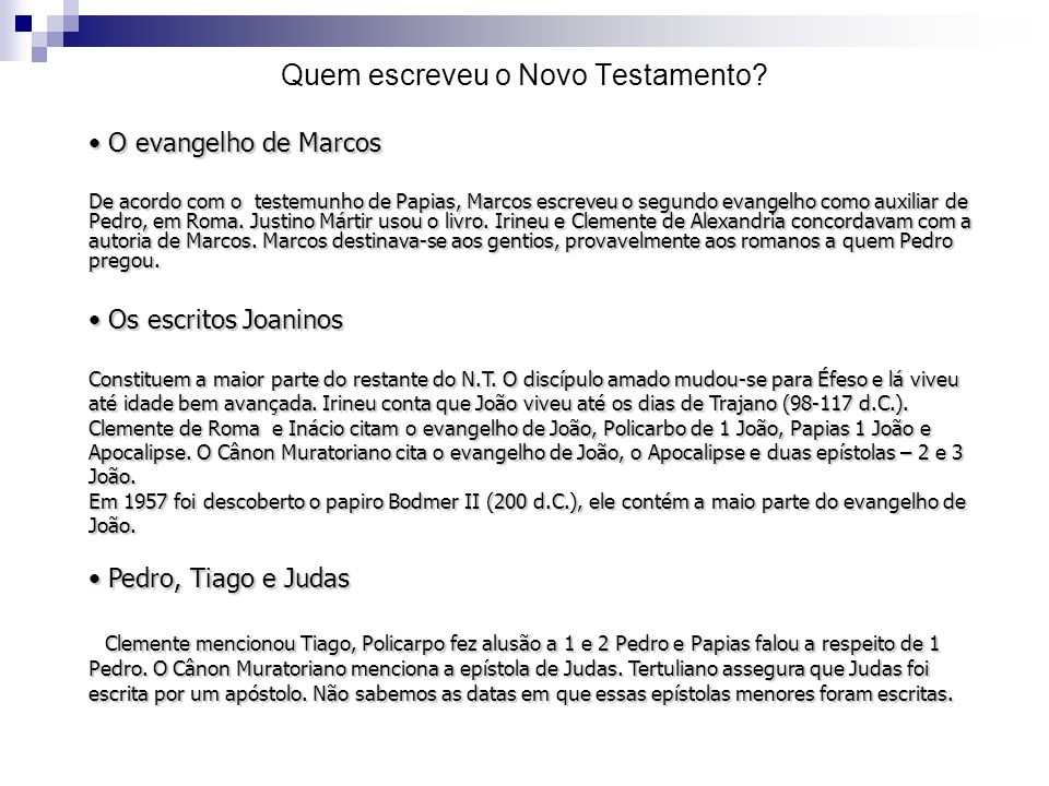 Quem escreveu o Novo Testamento