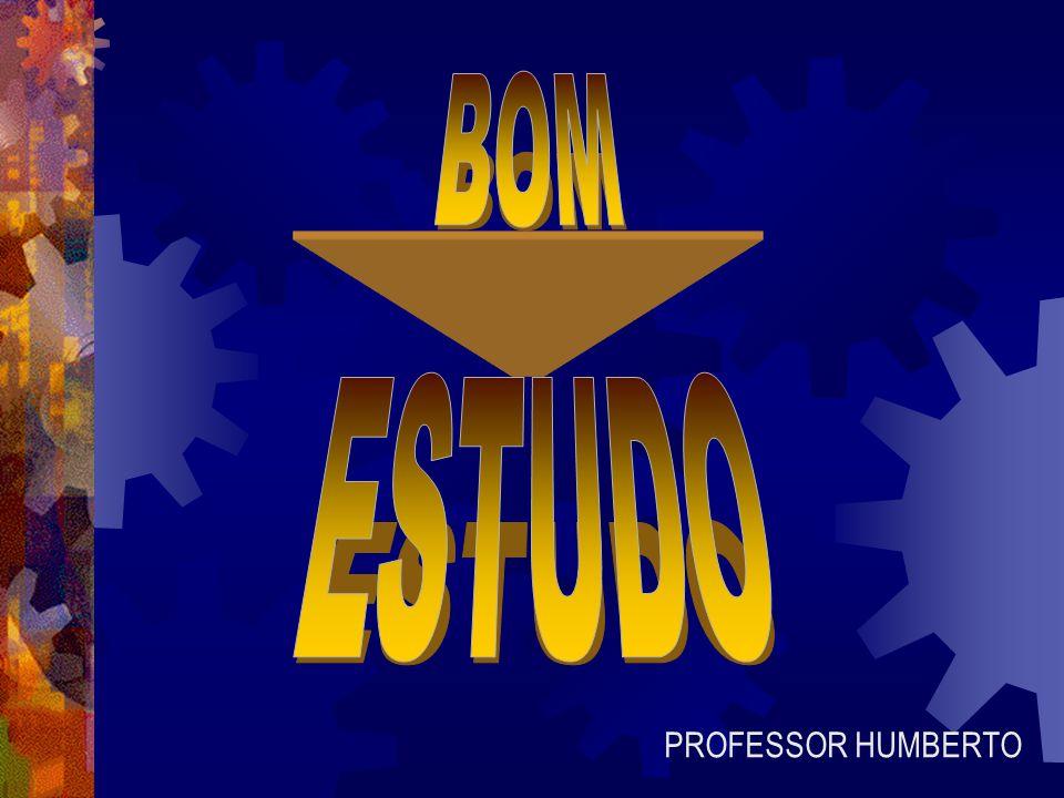 BOM ESTUDO PROFESSOR HUMBERTO