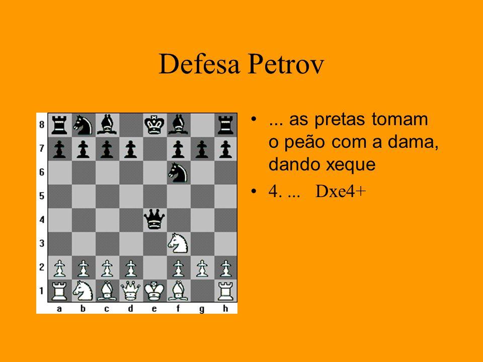 Defesa Petrov ... as pretas tomam o peão com a dama, dando xeque