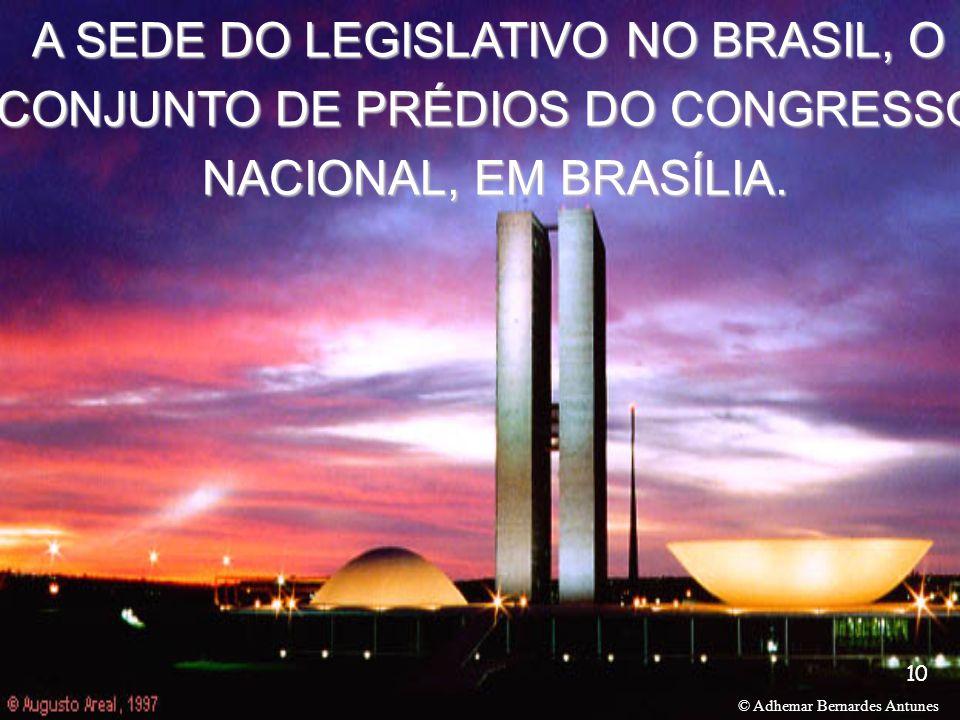A SEDE DO LEGISLATIVO NO BRASIL, O CONJUNTO DE PRÉDIOS DO CONGRESSO