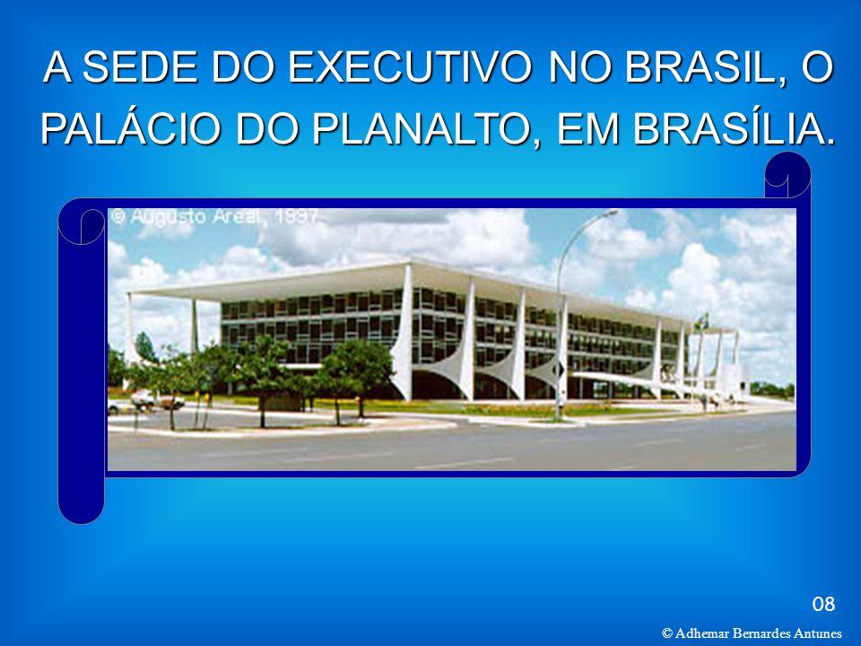 A SEDE DO EXECUTIVO NO BRASIL, O PALÁCIO DO PLANALTO, EM BRASÍLIA.