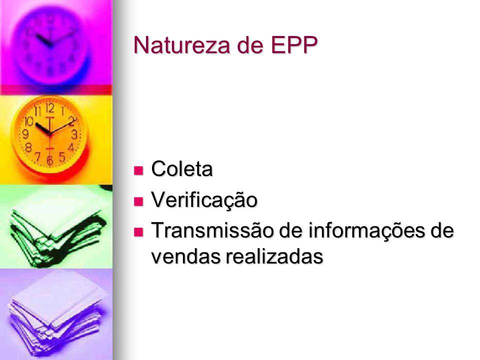 Natureza de EPP Coleta Verificação