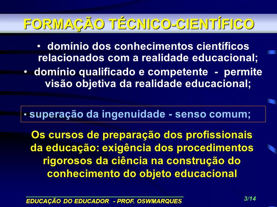 FORMAÇÃO TÉCNICO-CIENTÍFICO