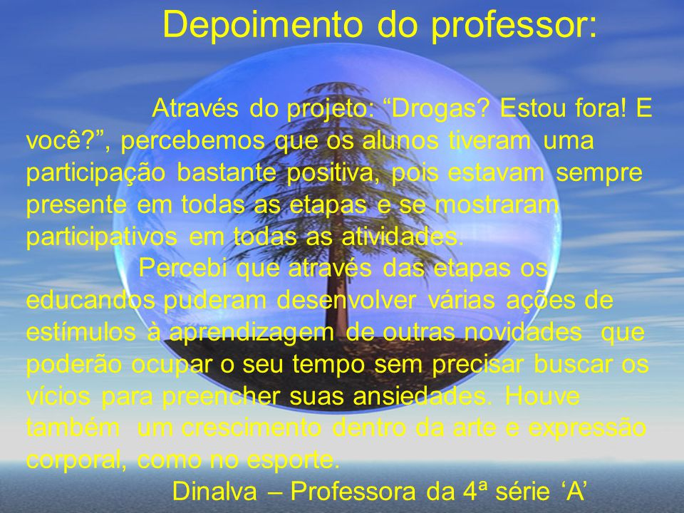 Depoimento do professor: