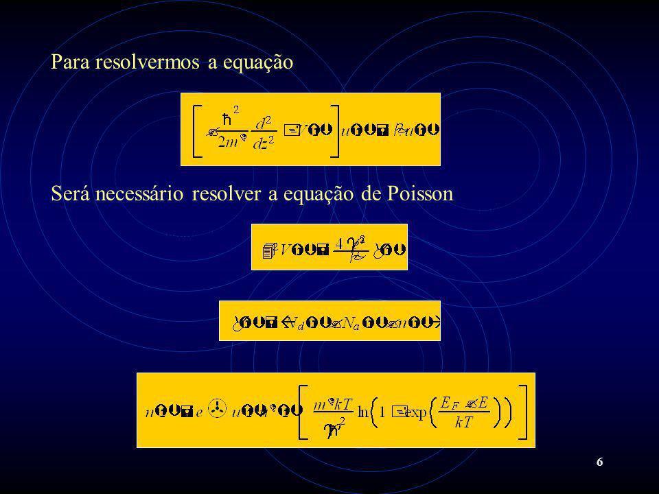 Para resolvermos a equação