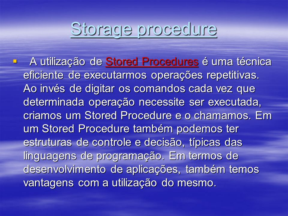 Storage procedure