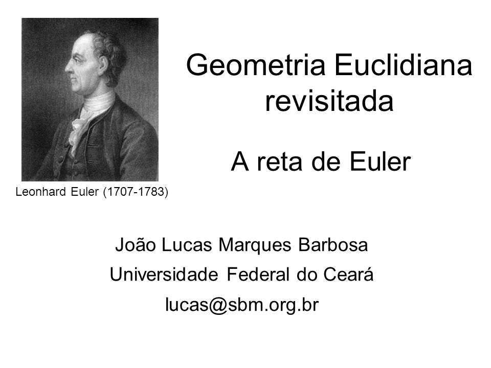 Geometria Euclidiana revisitada