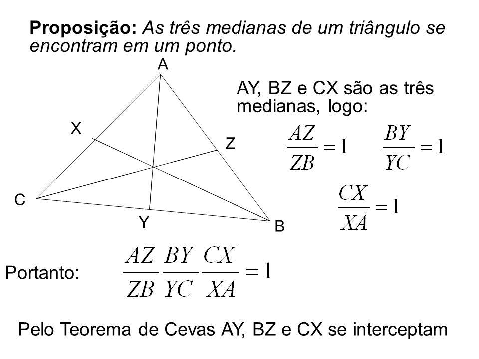 Proposição: As três medianas de um triângulo se encontram em um ponto.