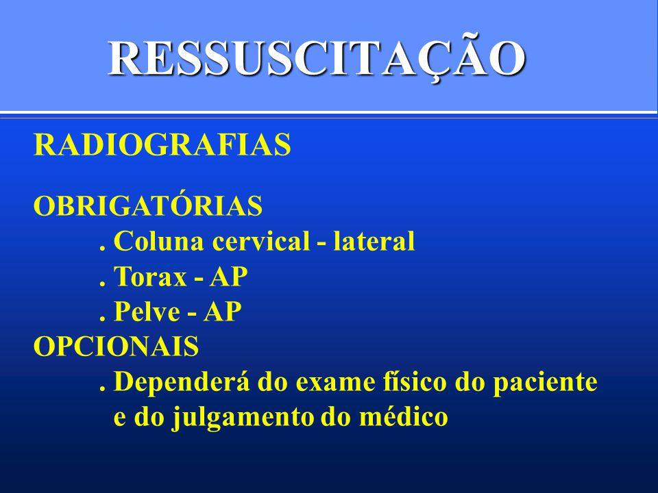 RESSUSCITAÇÃO RADIOGRAFIAS OBRIGATÓRIAS . Coluna cervical - lateral