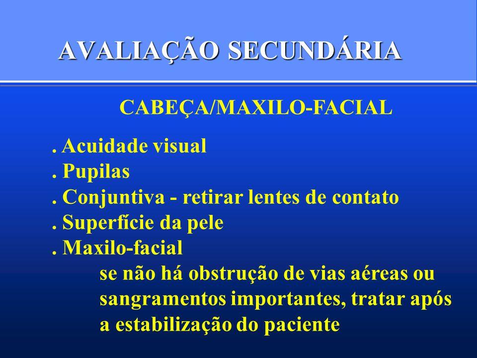 AVALIAÇÃO SECUNDÁRIA CABEÇA/MAXILO-FACIAL . Acuidade visual . Pupilas
