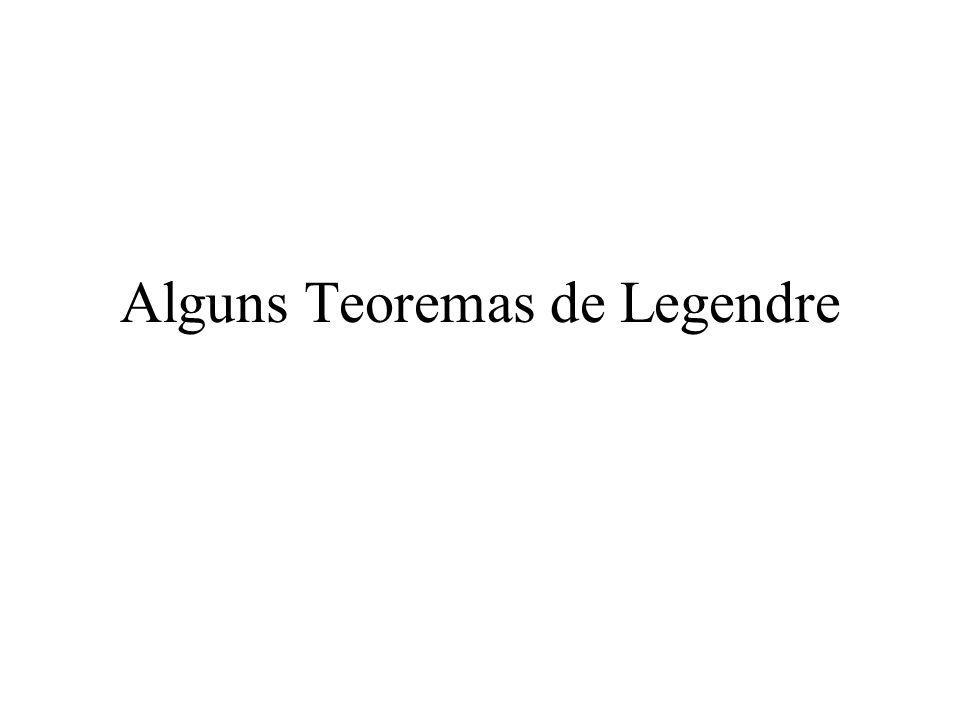 Alguns Teoremas de Legendre