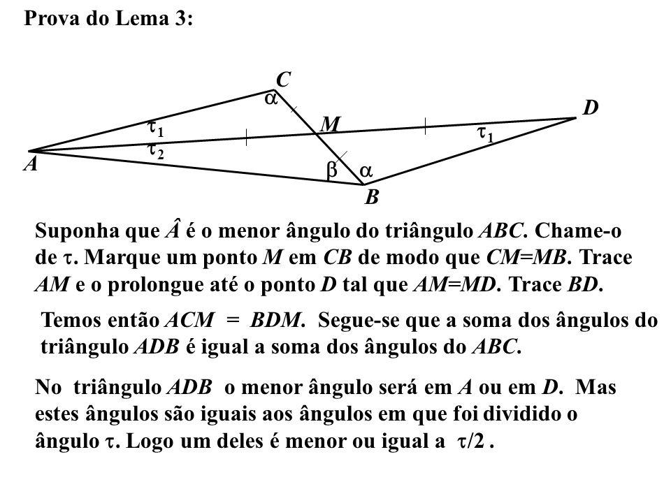 Prova do Lema 3: C. a. D. t1. M. t1. t2. A. b. a. B.
