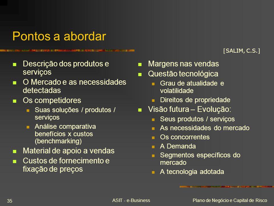 Pontos a abordar Descrição dos produtos e serviços