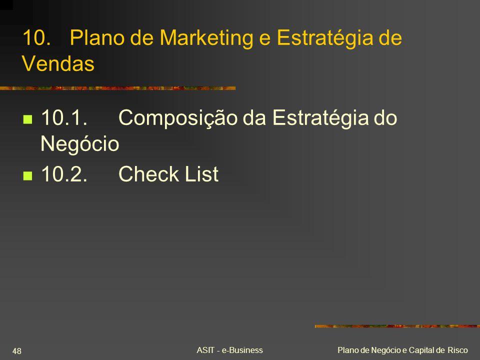 10. Plano de Marketing e Estratégia de Vendas