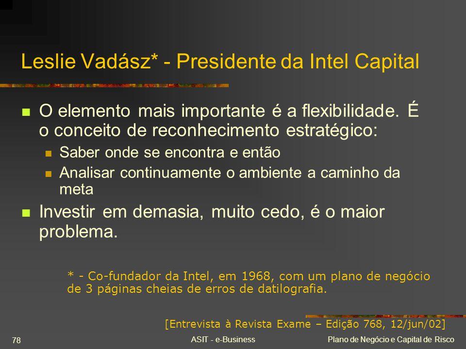 Leslie Vadász* - Presidente da Intel Capital