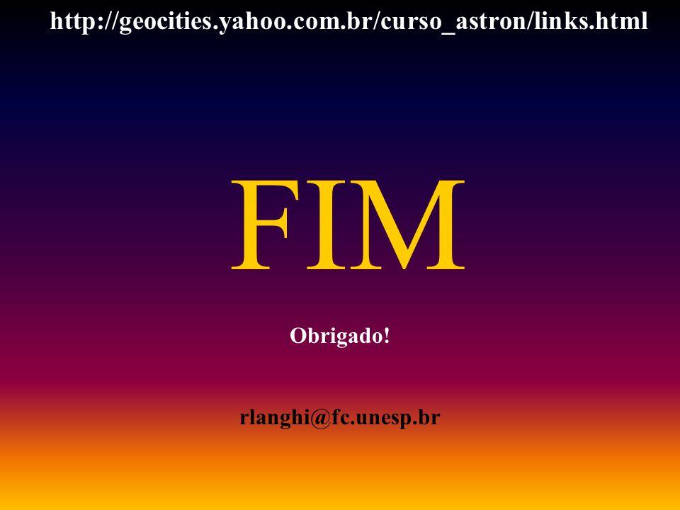 FIM http://geocities.yahoo.com.br/curso_astron/links.html Obrigado!