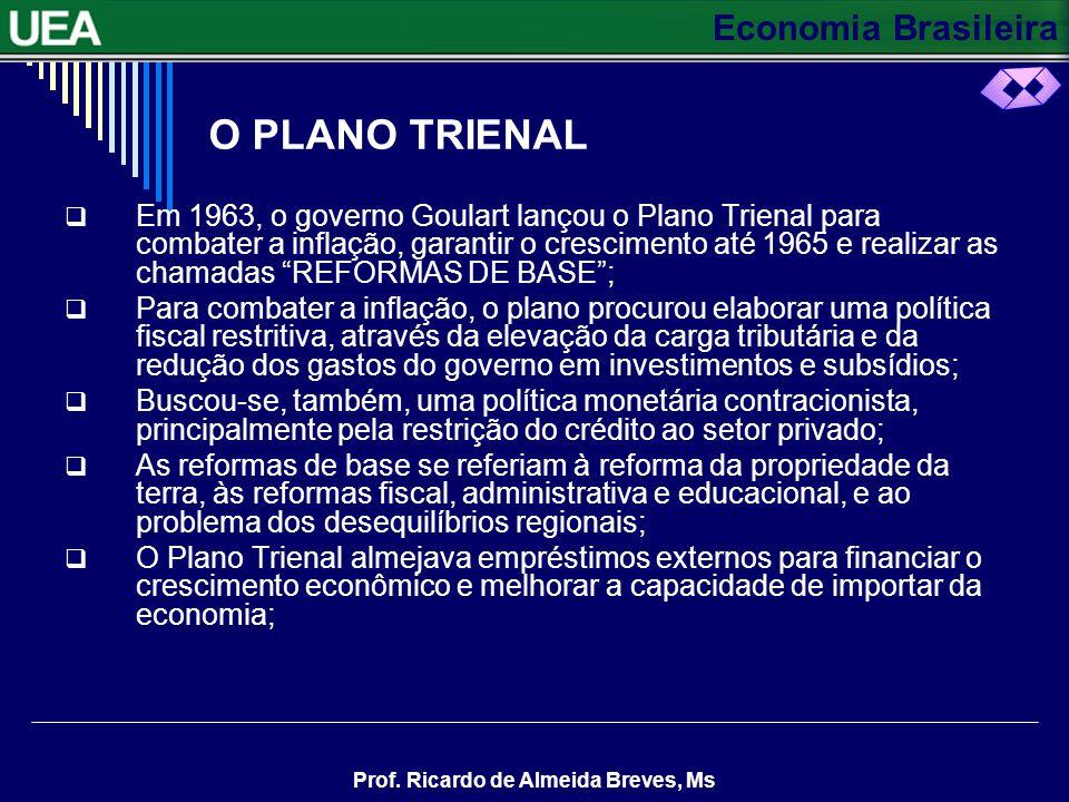 O PLANO TRIENAL