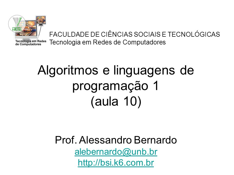 Algoritmos e linguagens de programação 1 (aula 10)