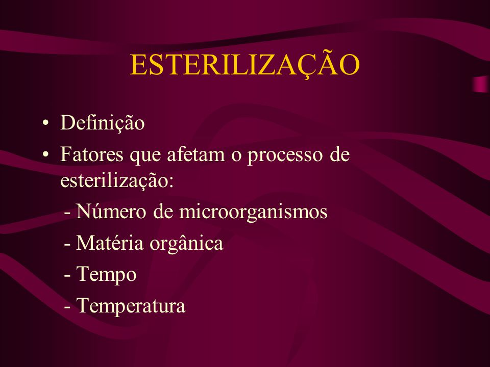 ESTERILIZAÇÃO Definição