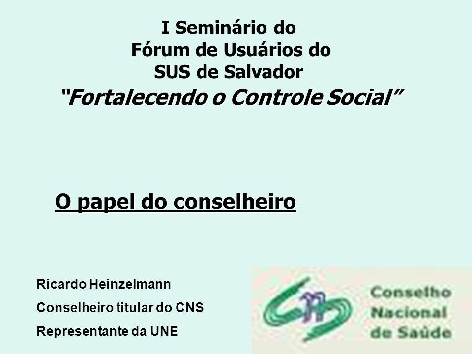 I Seminário do Fórum de Usuários do SUS de Salvador