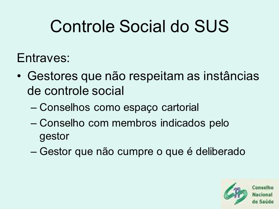 Controle Social do SUS Entraves: