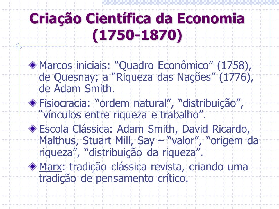 Criação Científica da Economia (1750-1870)