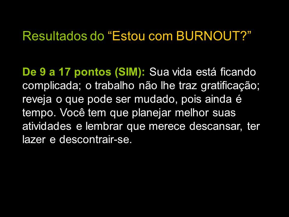 Resultados do Estou com BURNOUT