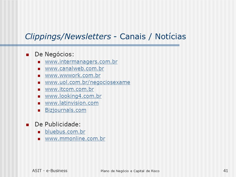 Clippings/Newsletters - Canais / Notícias
