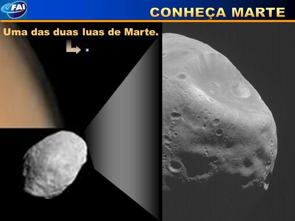CONHEÇA MARTE Uma das duas luas de Marte.