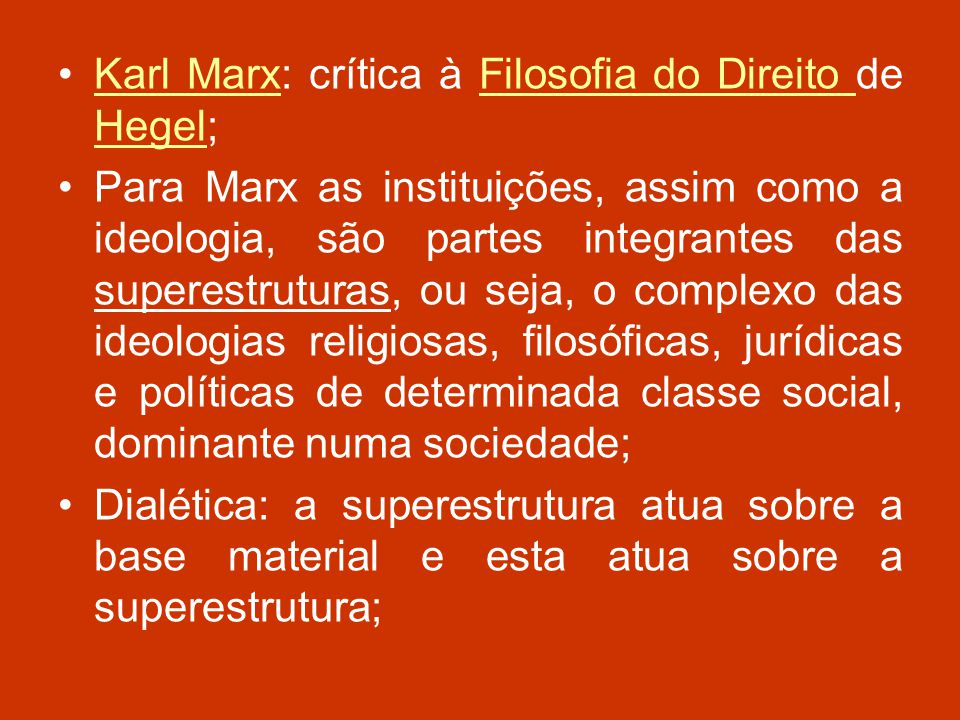 Karl Marx: crítica à Filosofia do Direito de Hegel;