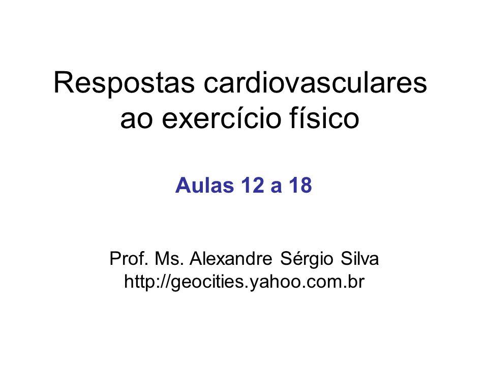 Respostas cardiovasculares ao exercício físico