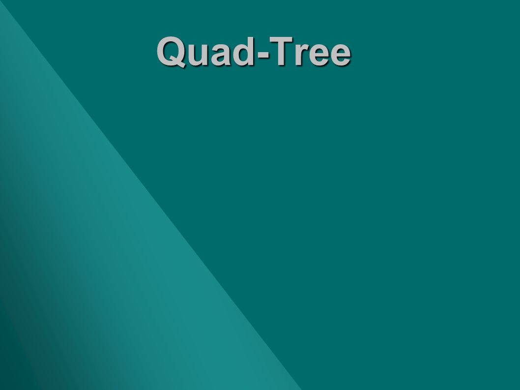 Quad-Tree