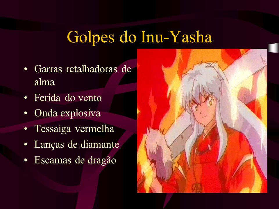Golpes do Inu-Yasha Garras retalhadoras de alma Ferida do vento