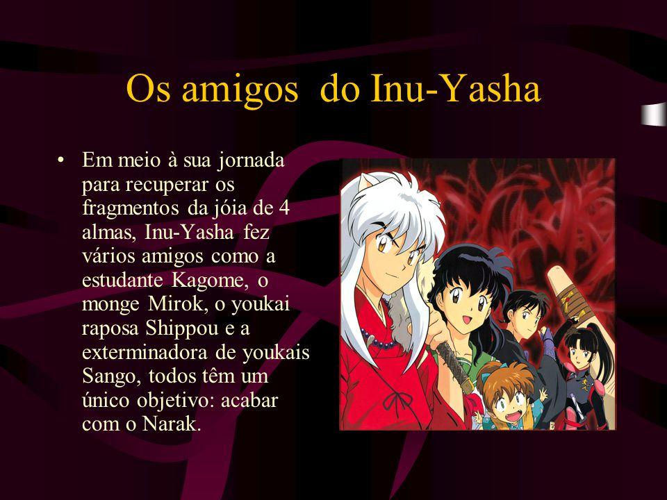 Os amigos do Inu-Yasha