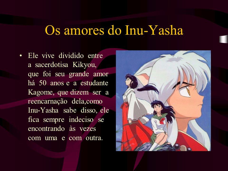 Os amores do Inu-Yasha