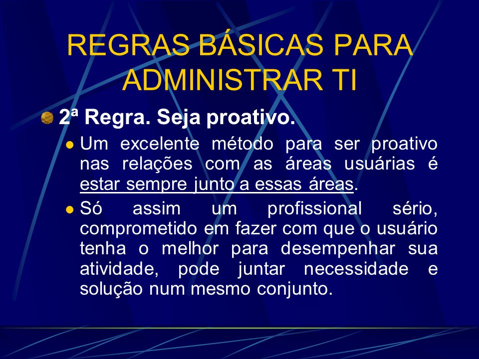 REGRAS BÁSICAS PARA ADMINISTRAR TI