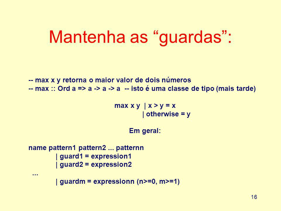 Mantenha as guardas :