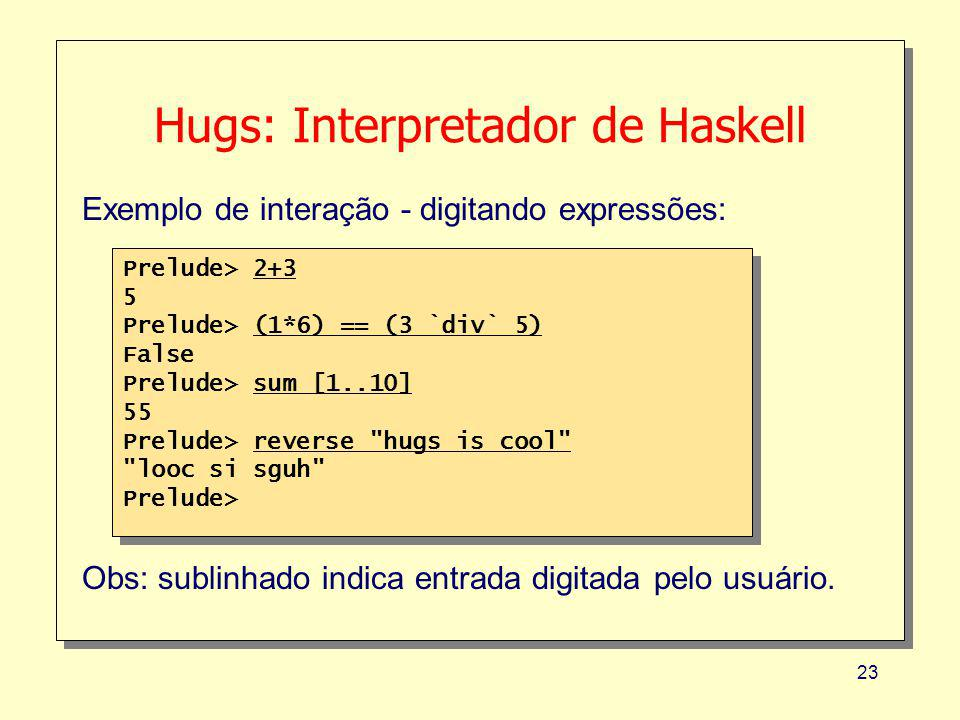 Hugs: Interpretador de Haskell