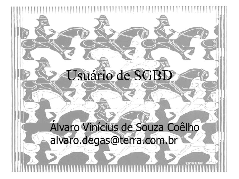 Usuário de SGBD Álvaro Vinícius de Souza Coêlho