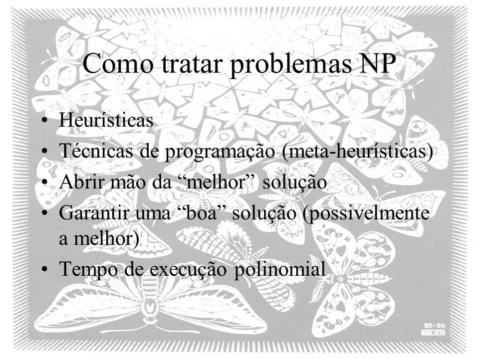 Como tratar problemas NP