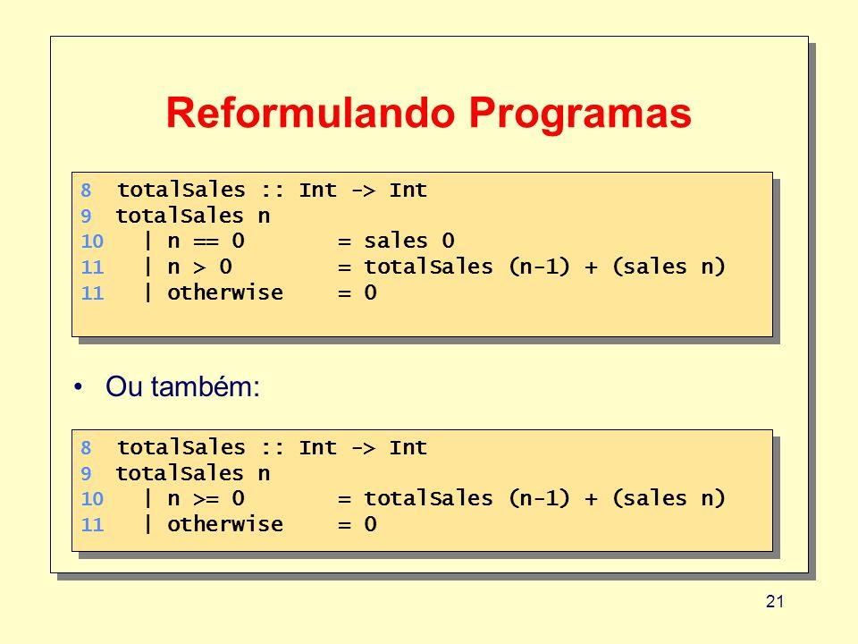 Reformulando Programas