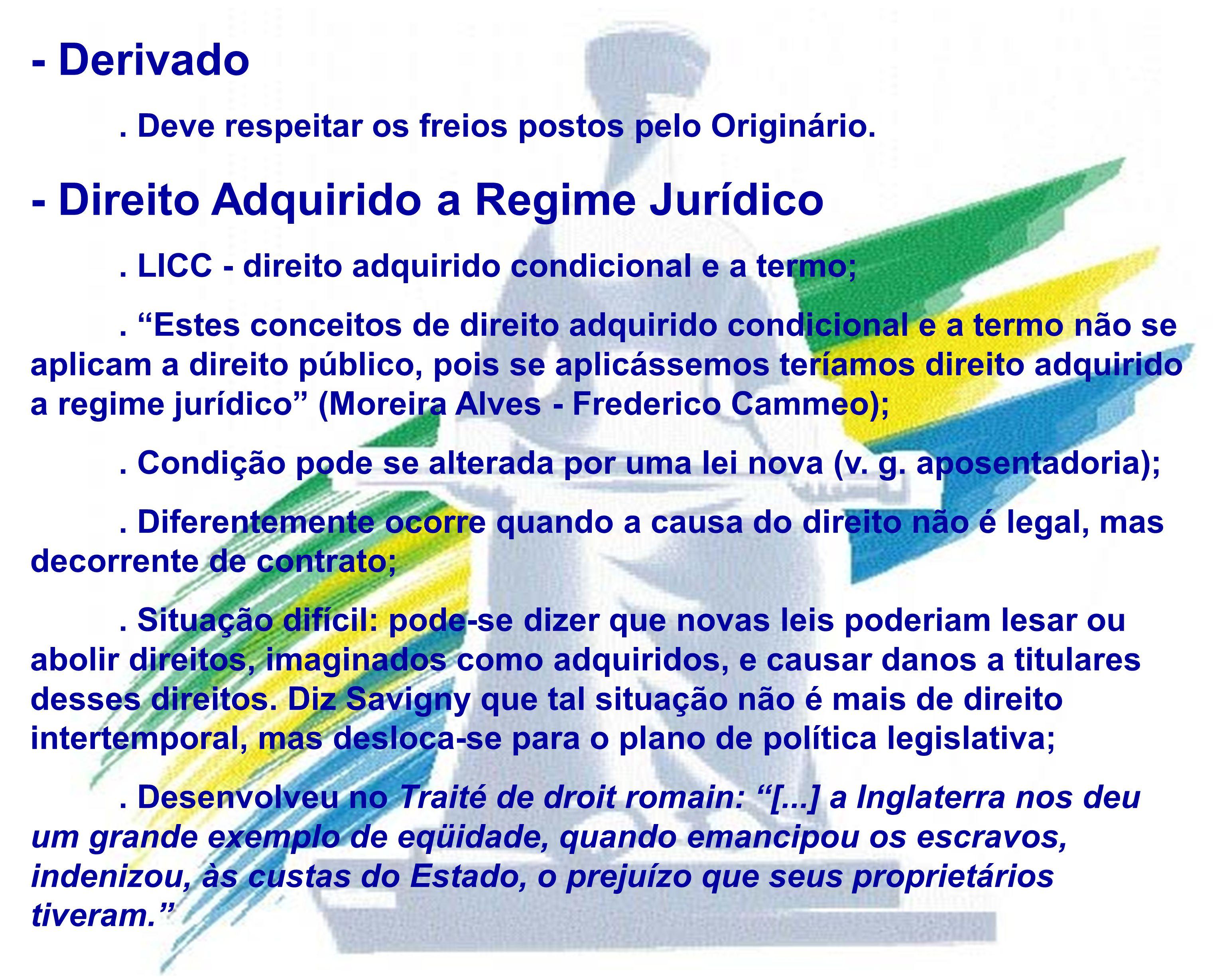 - Direito Adquirido a Regime Jurídico