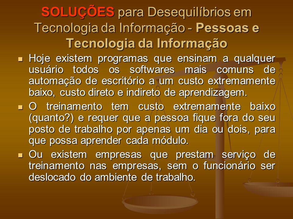 SOLUÇÕES para Desequilíbrios em Tecnologia da Informação - Pessoas e Tecnologia da Informação