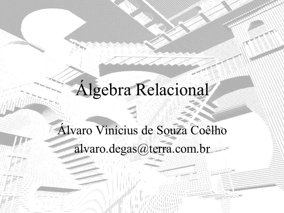 Álvaro Vinícius de Souza Coêlho alvaro.degas@terra.com.br
