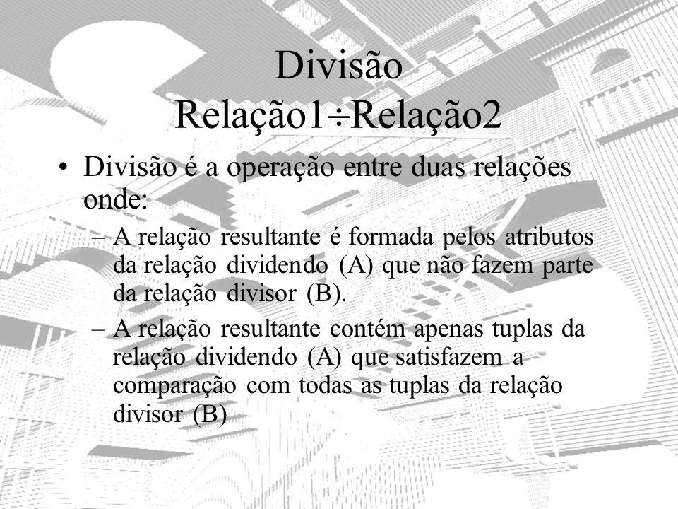 Divisão Relação1Relação2