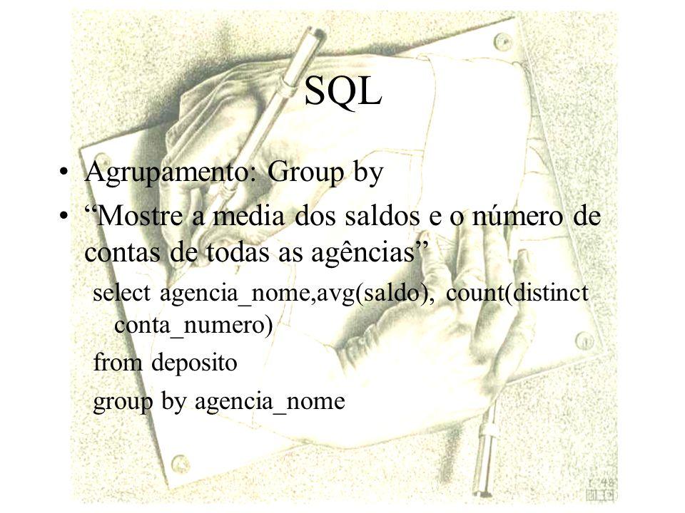SQL Agrupamento: Group by