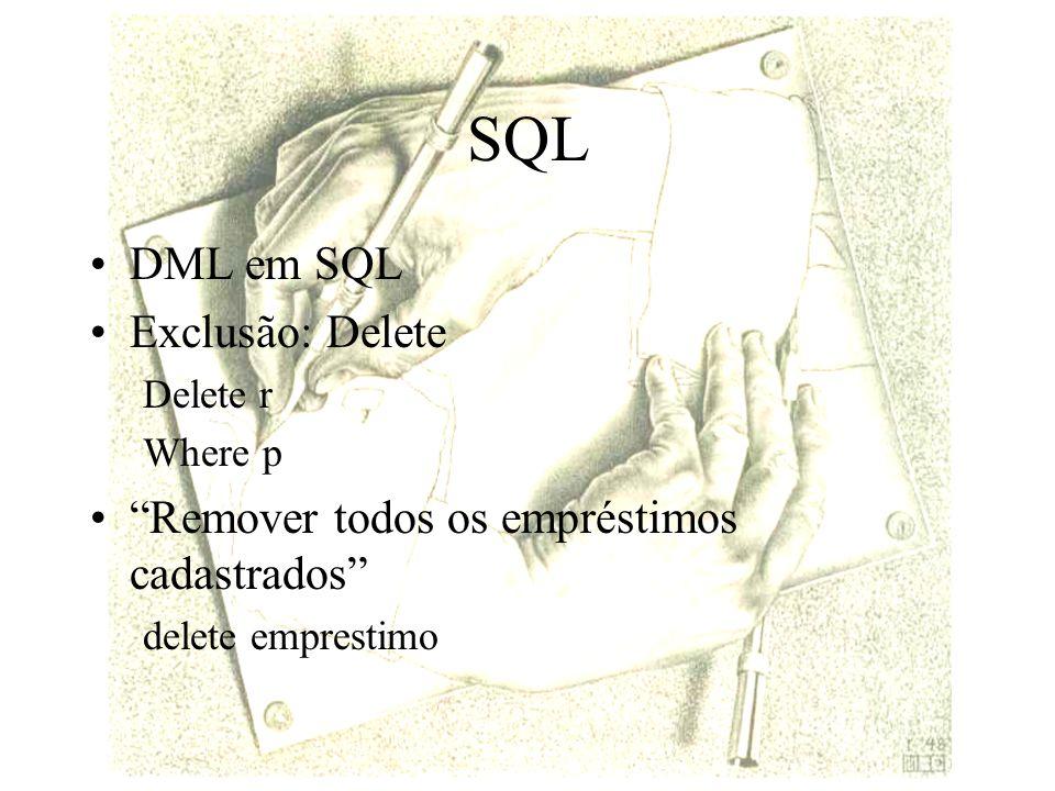 SQL DML em SQL Exclusão: Delete