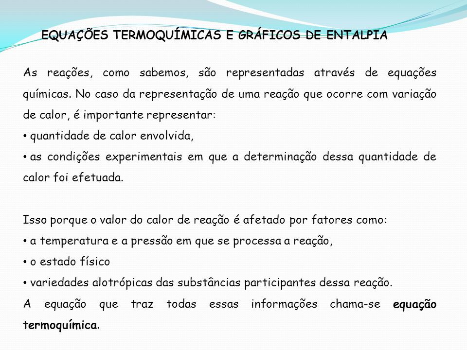 EQUAÇÕES TERMOQUÍMICAS E GRÁFICOS DE ENTALPIA